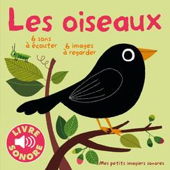 http://www.gallimard-jeunesse.fr/Catalogue/GALLIMARD-JEUNESSE/Mes-petits-imagiers-sonores/Les-oiseaux