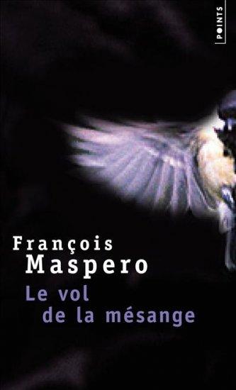 François Maspero, Le Vol de la Mésange, Seuil