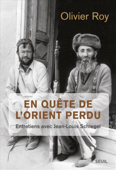 Olivier-Roy-En-Quête-de-l'-orient-perdu-Seuil
