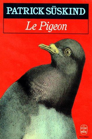 Patrick Süskind, Le Pigeon